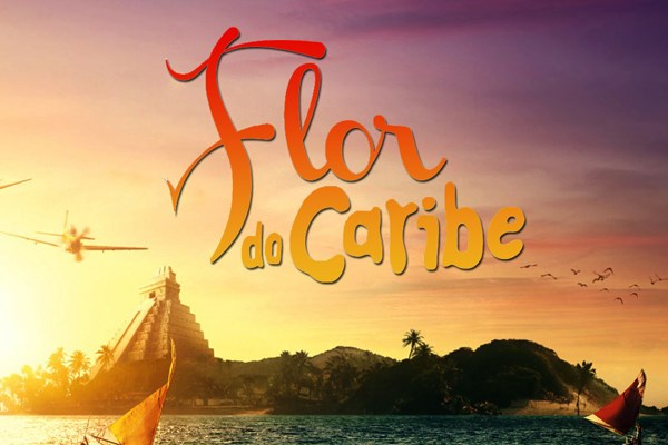 """Flor del Caribe"" (""Flor do Caribe""): A 3 Semanas Después (Final) Flor-do-caribe"